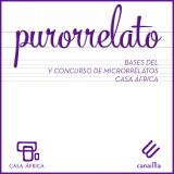 Purorrelato. Casa África's first short story competition