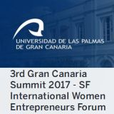 3rd Gran Canaria Summit 2017 - San Francisco International Women Entrepreneurs Forum. 18 y 19 de mayo en el Rectorado de la ULPGC