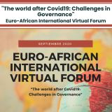 """The world after Covid19: Challenges in Governance"" Euro-African International Virtual Forum. 24 de septiembre de 2020 a través de la web oficial del evento"