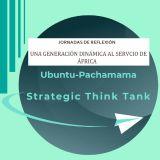 Jornadas de reflexión. Una generación dinámica al servicio de África. 15 y 16 de octubre de 2020. On line. Organizadas por Ubuntu Pachamama Strategic Think Tank
