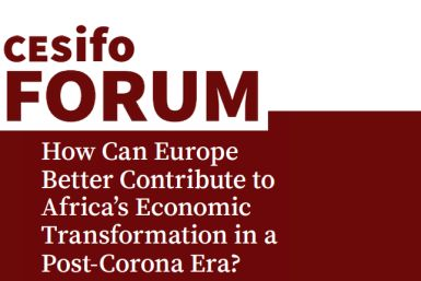 How Can Europe Better Contribute to Africa's Economic Transformation in a Post-Corona Era?