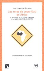 Security challenges in Africa. The potential of early warning in West Africa. Jara Cuadrado Bolaños
