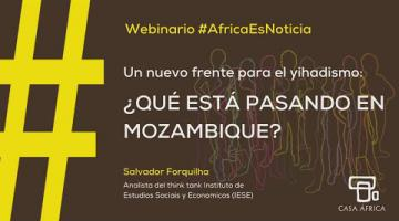 Salvador Forquilha en el WEBINAR #ÁFRICAESNOTICIA | ¿QUÉ ESTÁ PASANDO EN MOZAMBIQUE?