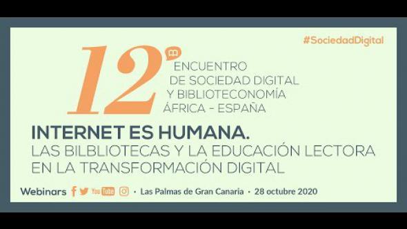 Internet es humana. 12º Encuentro de Sociedad Digital y Biblioteconomía