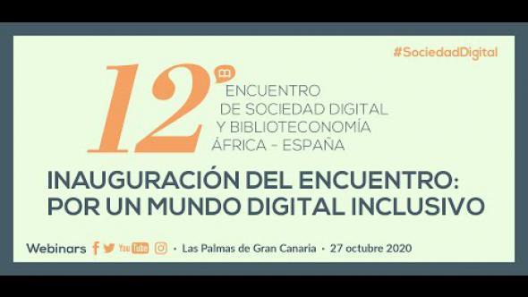XII Encuentro de Sociedad Digital y Biblioteconomía: IN-Certidumbres de la revolución digital (1/3)