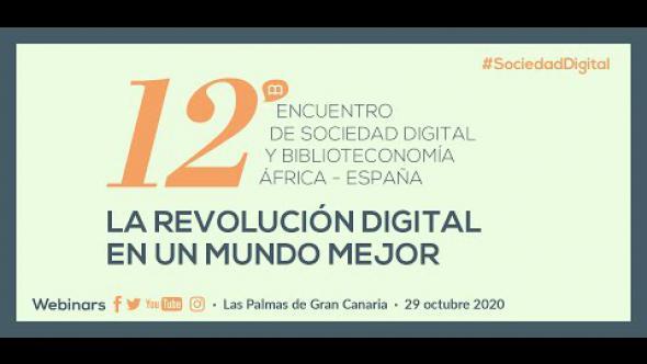 XII Encuentro de Sociedad Digital y Biblioteconomía: IN-Certidumbres de la revolución digital (3/3)
